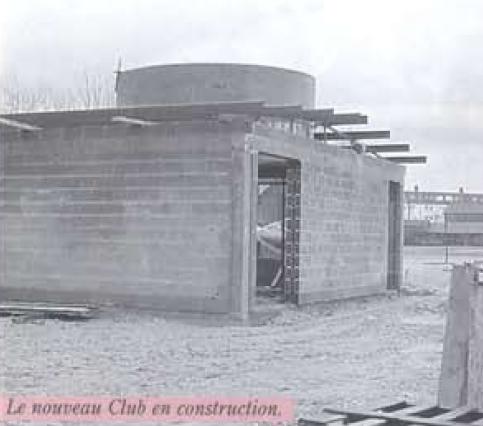 Le nouveau club en construction